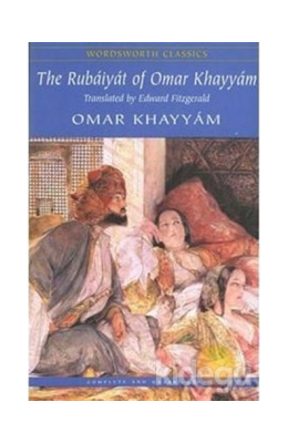 The Rubáiyát Of Omar Khayyám (wordsworth Classics)